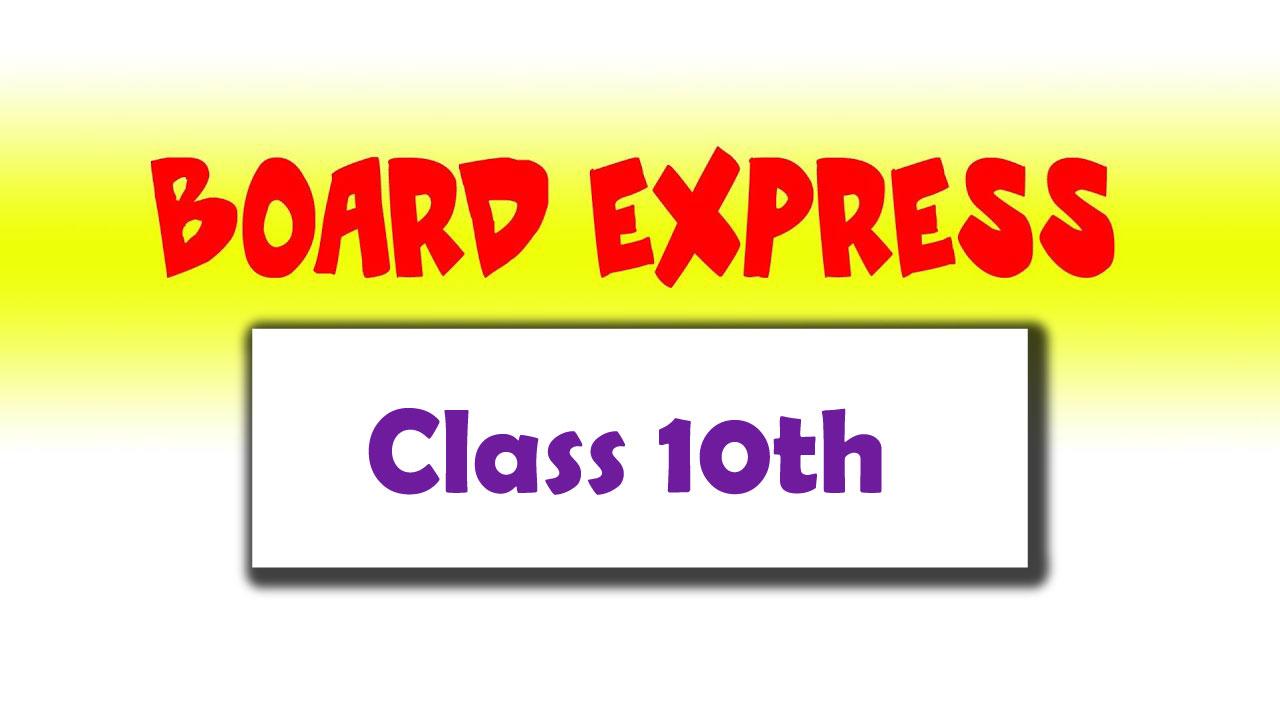 Board Express Class 10