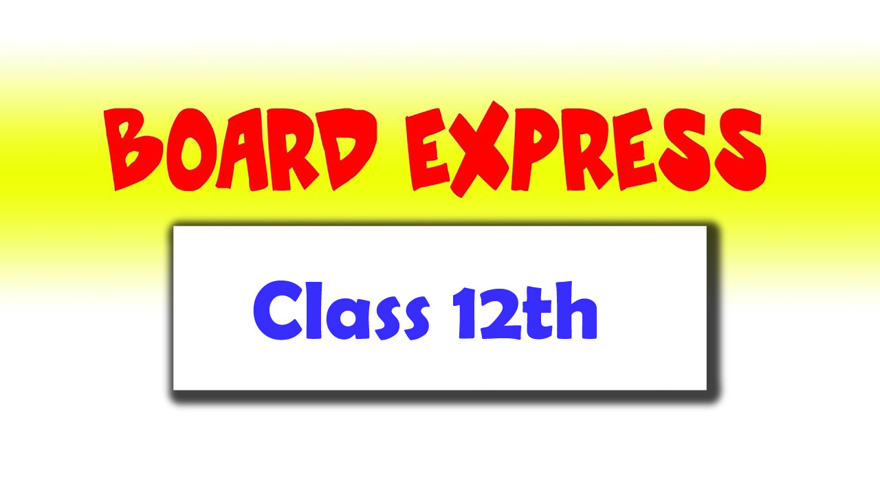 Board Express Class 12
