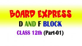 D & F Block Elements – Important Board Exam Questions for Class 12 by Dr. Sanjit Phogat – Part 1