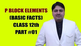Easy Tricks for P Block Elements Basic Facts by Dr. Sanjit Phogat Part 01