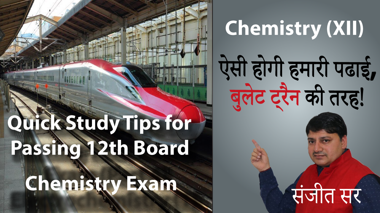 Quick Tips for Passing Chemistry Exam Class12
