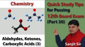 Quick Tips Class 12th Chemistry Exam/Tips/Notes (Part 30) Aldehydes, Ketones, Carboxylic Acids (3)