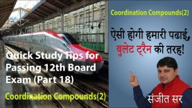 Quick Tips for Passing Class12 Chemistry Exam- Tips/Notes (Part-18) Topic:Coordination Compounds(2)