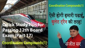 Quick Tips for Passing Class12 Chemistry Exam- Tips/ Notes(Part-17) Topic:Coordination Compounds(1)
