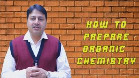 How to Prepare Organic Chemistry in Just 3 Hours for Class 12 Board Exam. Important Tips & Topics