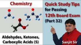 Quick Tips Class 12th Chemistry Exam/Tips/Notes (Part 32) Aldehydes, Ketones, Carboxylic Acids (5)