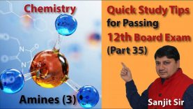Quick Tips Class 12th Chemistry Exam/Tips/Notes (Part 35): Amines (3)