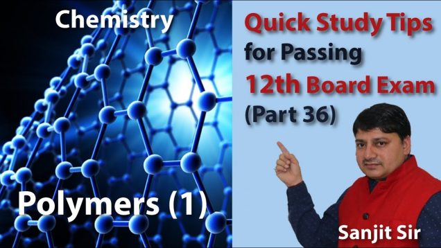 Quick Tips Class 12th Chemistry Exam/Tips/Notes (Part 36): Polymers (1)