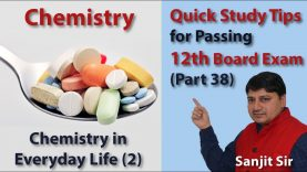 Quick Tips Class 12th Chemistry Exam/Tips/Notes (Part 38): Chemistry in Everyday Life (2)