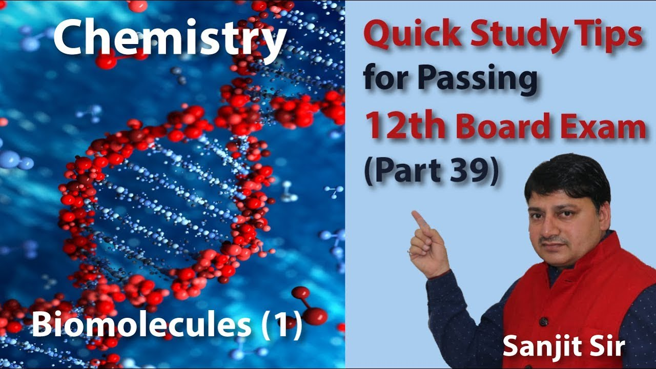 Quick Tips Class 12th Chemistry Exam/Tips/Notes (Part 39): Biomolecules (1)