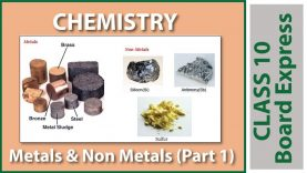 Board Exams Class10: Chemistry Important Questions / Notes / Tips / Topics: Metals & Non Metals (1)