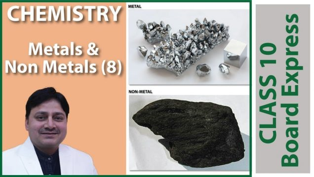 Board Exams Class10: Chemistry Important Questions / Notes / Tips: Metals and Non Metals (8)