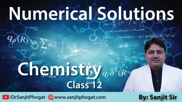 Class 12th Chemistry Exam/Tips/Notes: Numerical Solutions