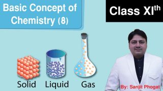 Basic Concept of chemistry Class 11th – Part 8 : By Sanjit Sir